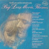 Geoff Love And His Orchestra* - Big Love Movie Themes
