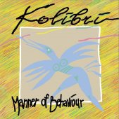 Kolibri - Manner Of Behaviour