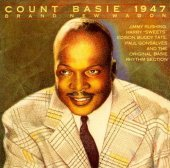 Count Basie – 1947 - Brand New Wagon